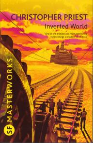 Inverted World, Gollancz Masterworks edition, 2010