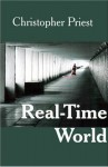 Real-time World by Christopher Priest